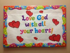 """Love God With All Your Heart!"" Bulletin Board"
