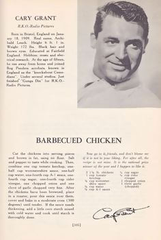 Did you know Cary Grant liked to cook? PBS Food uncovers the famed actor's simple oven-barbecued chicken recipe from a celebrity cookbook. Retro Recipes, Old Recipes, Vintage Recipes, Turkey Recipes, Chicken Recipes, Cooking Recipes, Recipies, Family Recipes, Candy Recipes