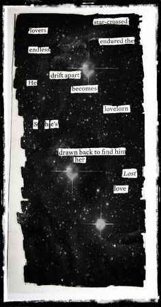Star-crossed Lovers - Blackout Poem by Kevin Harrell  www.blackoutpoetry.net