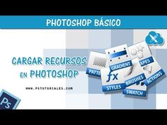 Cómo cargar recursos en Photoshop - YouTube