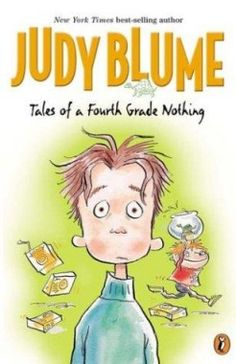 Tales of a Fourth-Grade Nothing by Judy Blume | Best Grade School Books for Kids - Parenting.com
