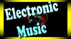 Electronic music 【►】 Music Paradise for Meloman
