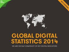 Social, Digital & Mobile Around The World (January 2014) by We Are Social Singapore via slideshare