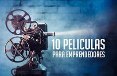 10 películas para inspirar a emprendedores y que deberías para así divertirte mientras disfrutas de unas buenas enseñanzas.