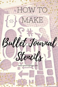 How to Make Bullet Journal Stencils Bullet Journal Health, Bullet Journal Essentials, Bullet Journal Stencils, Bullet Journal Set Up, Bullet Journal Inspiration, Bullet Journals, Journal Sample, Journal News, Journal Pages