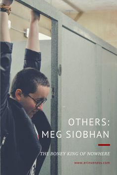 OTHERS: Meg Siobhan