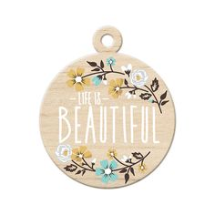 We R Memory Keepers - Indian Summer Collection - Wood Tag - Life is Beautiful at Scrapbook.com