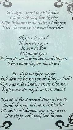 Doodsprentje tekst Words Quotes, Life Quotes, Sayings, Goodbye Quotes, Dutch Words, Dutch Quotes, Verse, More Than Words, True Words
