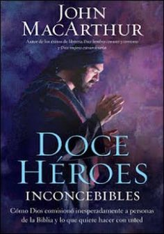 """Twelve Unlikely Heroes: How God Commissioned Unexpected People in the Bible and What He Wants to Do with You by John MacArthur // Some real """"chaff"""" in this volume, but a powerful read. I plan on using it for a class in the near future. John Macarthur, Bible Heroes, Heroes Book, Free Books, Good Books, Books To Read, Couple Goals, Ebooks Pdf, Grace To You"""