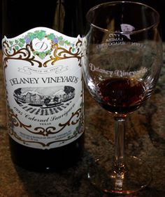 Delaney Vineyards wine, made with the finest grapes.