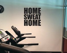 Funny home gym wall decal, home sweat home