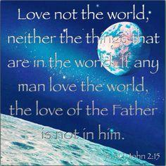 KJV Bible Verse - 1 John 2:15 Love not the World