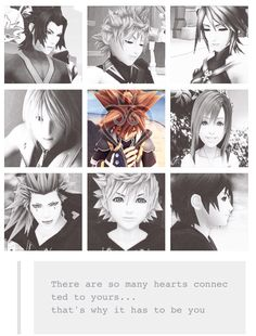 """You see sora ? There are so many hearts connected to yours .. That's why it has to be you. "" - Roxas 