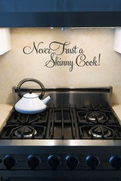 Image detail for -Never Trust A Skinny Cook wall art decal vinyl lettering kitchen home ...