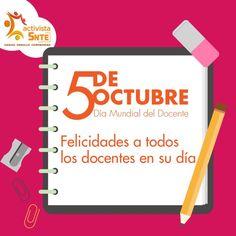5 de octubre: Día Mundial del Docente: https://activistasnte.mx/content/miactivismo/post/2549501