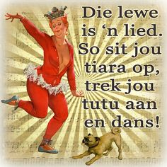 Die lewe is 'n lied! Wall Quotes, Motivational Quotes, Funny Quotes, Afrikaanse Quotes, First Language, My Land, Strong Quotes, Slogan, Wise Words