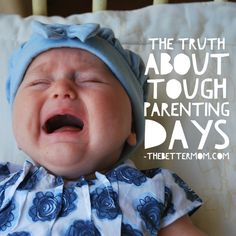 We all have them- those days we want to call in second string parents! But here's the real truth about tough parenting days...