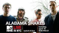 @MTV Hive Alabama Shakes live stream, y'all.