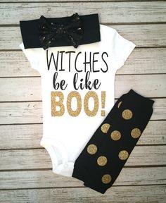 Witches Be Like Boo Baby Girl Halloween Bodysuit Girls Halloween Shirts…