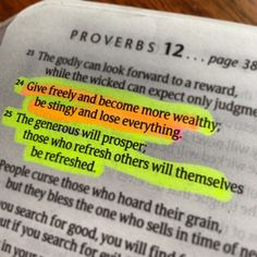 Proverbs 11:24-25     Write this down somewhere you'll see it often.