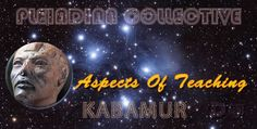 Aspects of Teaching – Akatu – Pleiadian Collective