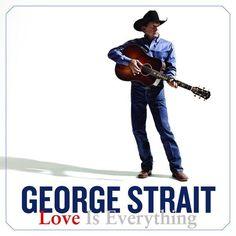 [George Strait - Love Is Everything]  このアルバムはノリながら聴ける曲が多かった。テンポがいい!草原とかで聴きたい・・。