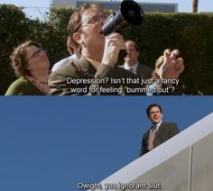 """Dwight, you ignorant slut."" 