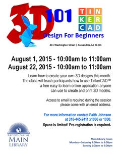 Main Library: 3D101! Design class for beginners! For Adults,  and Teens! Learn how to create your own 3D designs and then print them.  Learn a cool new skill!