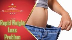 Rapid Weight Loss Problem