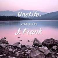OneLife. by J. Frank Music on SoundCloud