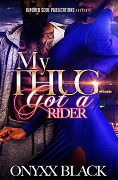 My Thug Got A Rider by Onyxx Black http://www.amazon.com/dp/B01COBP47Q/ref=cm_sw_r_pi_dp_s7K3wb18V2N3P