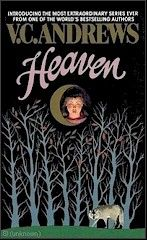 V.C. Andrews     Casteel Series   Book #1   Heaven     http://completevca.com/lib_casteel_heaven.shtml#