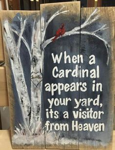 When a Cardinal appears in your yard, it's a visitor...