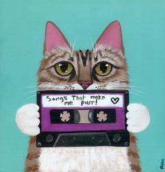 Kitty Made a Mixtape    -Painted with Golden acrylics.  -8 x 7 1/4 Bit of wood .5 thick.  -Topped with two coats of gloss varnish.  -Signed,