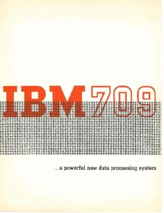 IBM 709...A Powerful New Data Processing System