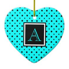 Cute Heart Shaped Ornament, Black & Aqua Polka Dots, add your Initial on the Black & White Label #Christmas #ornament #heart #monogram