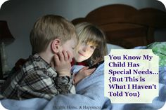 Healthy Children: You Know We Have a Special Needs Child, But Here a...