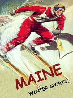 vintage postcards maine winter | MAINE WINTER SPORTS SKI LARGE VINTAGE POSTER REPRO by WONDERFULITEMS ...