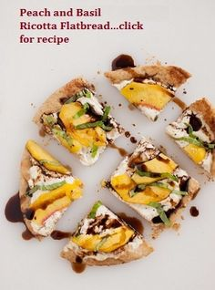 """Peach and Basil Ricotta Flatbread.....APPETIZER RECIPES FOR YOUR NEXT PARTY!!.... one of the tapas recipes in my latest """"Wanderlust Food Diaries"""" article, """"Baila Me"""" (Dance with Me), In Granada, Spain...and a quick note on how to make healthy appetizers"""