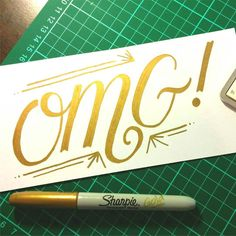 Sometimes in life there are OMG moments. These moments deserve gold sharpie.  #design #lettering #typography