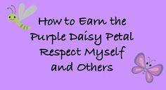 How to Earn the Purple Daisy Girl Scout Petal Respect Myself and Others