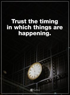 Trust the timing in which things are happening. #powerofpositivity #positivewords #positivethinking #inspirationalquote #motivationalquotes #quotes #life #love #hope #faith #respect #timing #happening