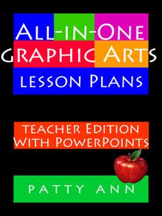 All-in-One Graphic Arts Lesson Plans ~ Full Version