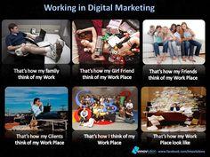 Working in Digital #Marketing #job . #funny