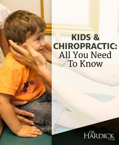 DrHardick.com | All You Need To Know About Kids and Chiropractic | http://drhardick.com