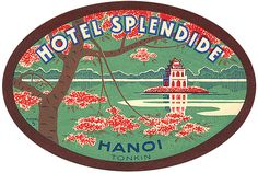 Hotel Splendide Hanoi Luggage Label                                                                                                                                                                                 More