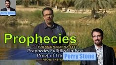 Perry Stone Prophecy Study Bible Ministries 2016 - Prophecies Fulfilled In Israel Proof