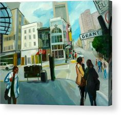 Oil Paintings Greeting Card featuring the painting Grant Str. In San Francisco by Carmen Stanescu Kutzelnig Thing 1, Framed Prints, Canvas Prints, Acrylic Sheets, Got Print, Art Pages, Oil Paintings, Clear Acrylic, Fine Art America