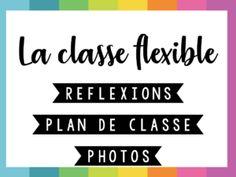 Classe • Organisation • Aménagement classe flexible ~