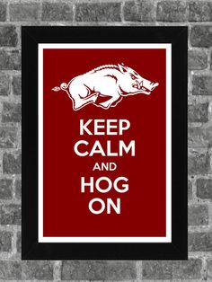 Keep Calm Arkansas Razorbacks